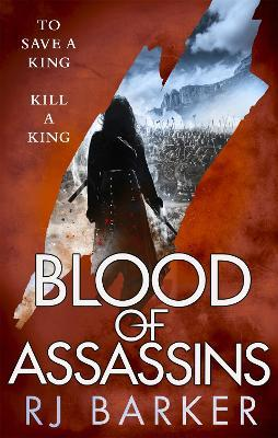 Blood of Assassins : (The Wounded Kingdom Book 2) To save a king, kill a king...