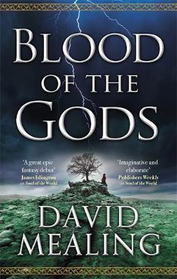 Blood of the Gods : Book Two of the Ascension Cycle