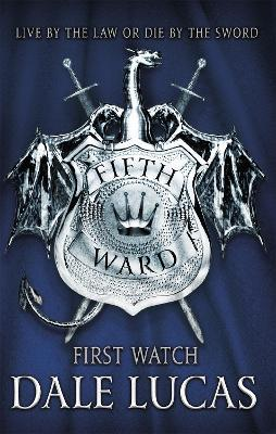 The Fifth Ward: First Watch