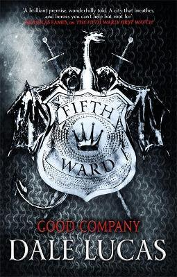 The Fifth Ward: Good Company