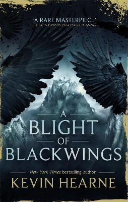 A Blight of Blackwings