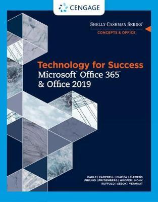 Technology for Success and Shelly Cashman Series Microsoft