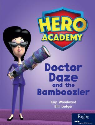 Hero Academy  Leveled Reader Set 9 Level M Doctor Daze and the Bamboozler