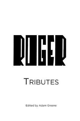 Tribute to Roger Reynolds
