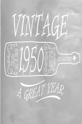 Vintage 1950 A Great Year  100 Pages 6 X 9 Journal Notebook