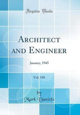 Architect and Engineer, Vol. 180