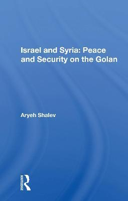 Israel And Syria  Peace And Security On The Golan