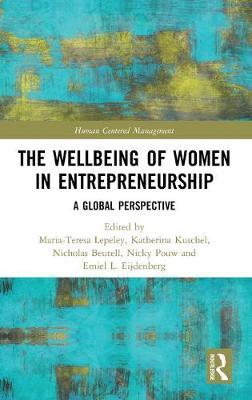 The Wellbeing of Women in Entrepreneurship  A Global Perspective