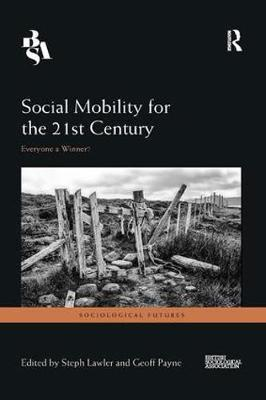 Social Mobility for the 21st Century