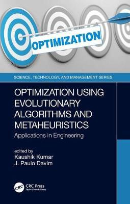 Optimization Using Evolutionary Algorithms and Metaheuristics