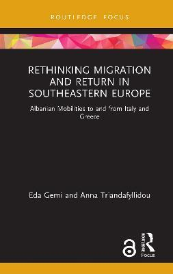 Rethinking Migration and Return in Southeastern Europe