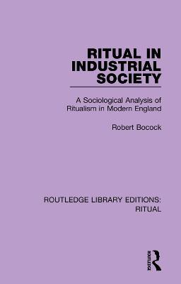 Ritual in Industrial Society