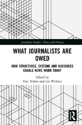 What Journalists Are Owed