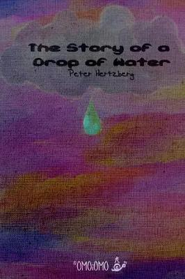 The Story of a Drop of Water
