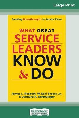 What Great Service Leaders Know and Do