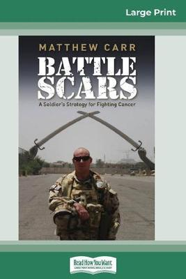 Battle Scars (16pt Large Print Edition)
