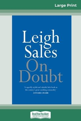 On Doubt (16pt Large Print Edition)