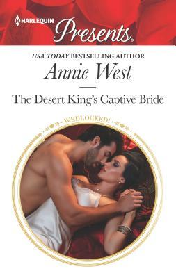 The Desert King's Captive Bride