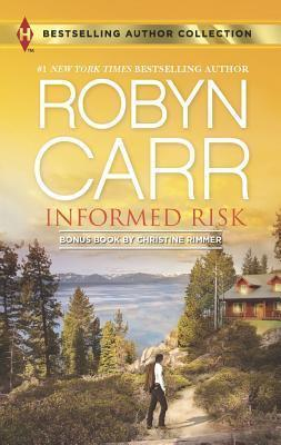 Informed Risk & a Hero for Sophie Jones by Robyn Carr
