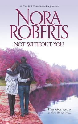 Not Without You : An Anthology