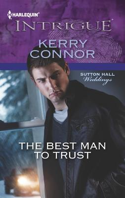 The Best Man to Trust