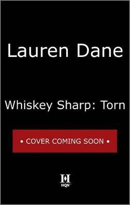 Whiskey Sharp: Torn