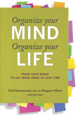 Organize Your Mind, Organize Your Life