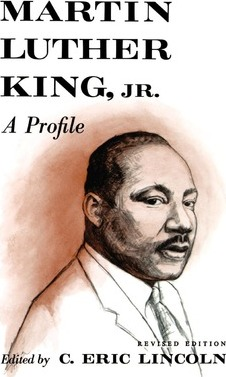 Martin Luther King, Jr.  A Profile