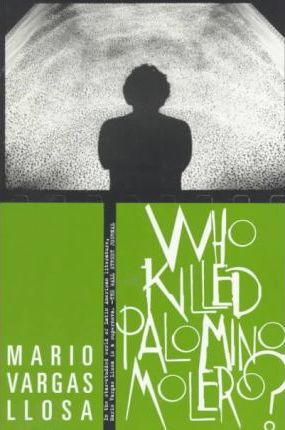 who killed polomino molero essay Who killed palomino molero is very short story, yet there are many tales compiled in this novel: the question of who did it and why play a significant role, lieutenant silva's intimate fantasies about the dona adriana, and her reactions to it, and even a bitter love-story between a colonel's daughter and.