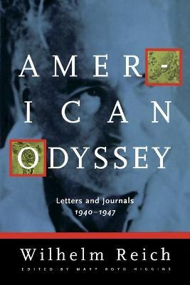 American Odyssey  Letters & Journals, 1940-1947
