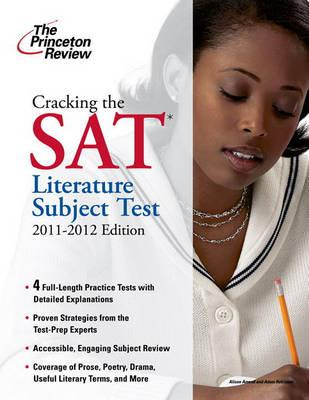 The Princeton Review: Cracking the SAT Literature Subject Test