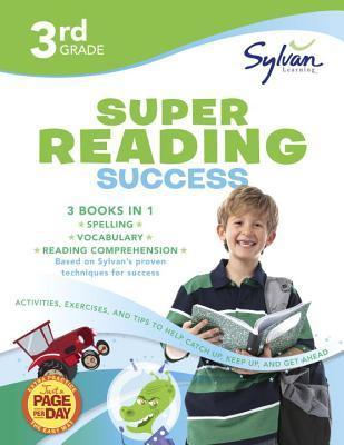 3rd Grade Super Reading Success : Activities, Exercises, and Tips to Help Catch Up, Keep Up, and Get Ahead