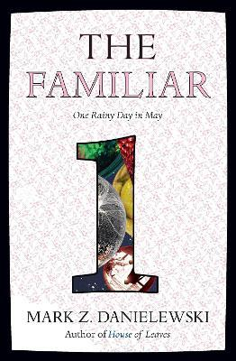 The Familiar, Volume 1 One Rainy Day In May Cover Image