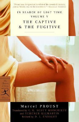In Search of Lost Time: The Captive & the Fugitive v. 5