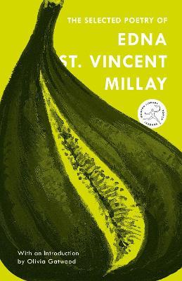 The Selected Poetry of Edna St. Vincent Millay