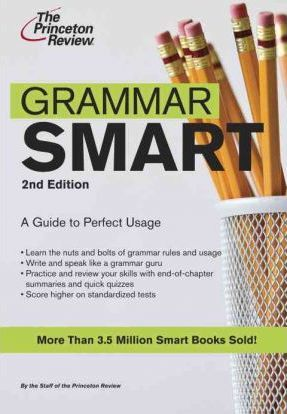 Princeton Review: Grammar Smart 2nd