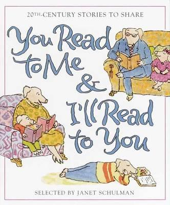 You Read to Me & I'll Read to You : 20th-Century Stories to Share