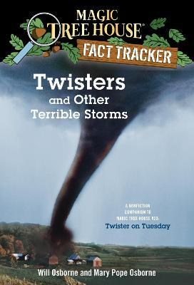 Magic Tree House Fact Tracker #8 Twisters And Other Terrible Storms