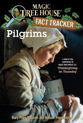 Magic Tree House Fact Tracker #13 Pilgrims