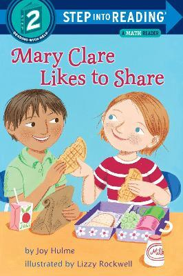 Mary Clare Likes To Share : Step Into Reading 2