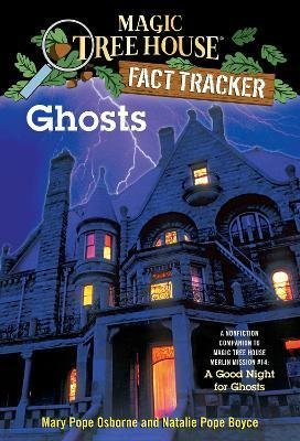 Magic Tree House Fact Tracker #20 Ghosts