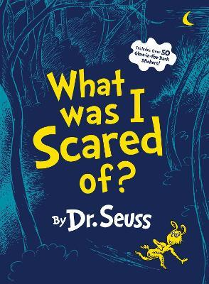 What Was I Scared Of? 10th Anniversary Edition