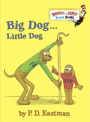 Big Dog . . . Little Dog