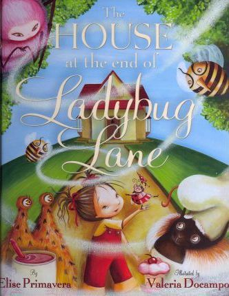 The House at the End of Ladybug Lane