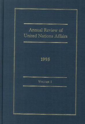 Annual Review of United Nations Affairs, 1995