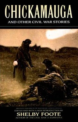 """""""Chickamauga"""" and Other Civil War Stories"""