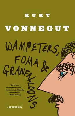 Wampeters, Foma and Granfalloon