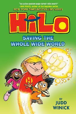 Hilo Book 2 : Saving the Whole Wide World