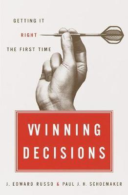 Winning Decisions : Getting it Right the First Time
