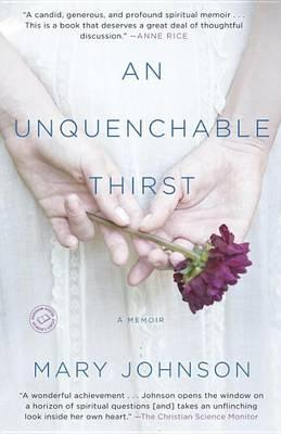 An Unquenchable Thirst